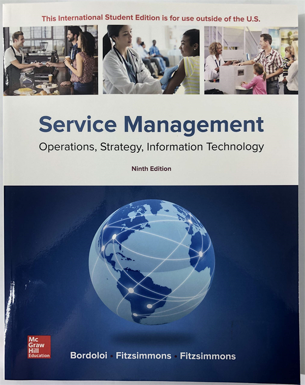 Service Management: Operations, Strategy, Information Technology