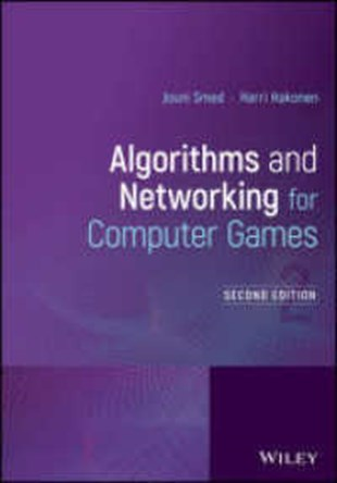 Algorithms And Networking For Computer Games 2nd Ed.