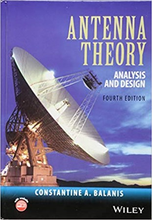 Antenna Theory: Analysis and Design 4th Edition