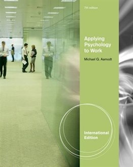 Applying Psychology to Work, 7th Ed. (International Edition)