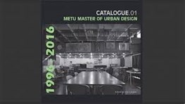 Catalogue.01 Metu Master Of Urban Design 1996-2016