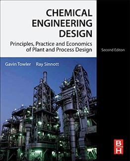 Chemical Engineering Design : Principles, Practice and Economics of Plant and Process Design, 2nd Ed.