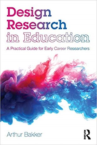 Design Research in Education : A Practical Guide for Early Career Researchers