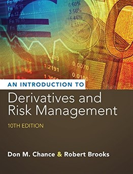 Introduction to Derivatives and Risk Management (with Stock-Trak Coupon) 10th Ed.