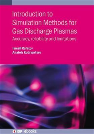 Introduction to Simulation Methods for Gas Discharge Plasmas : Accuracy, reliability and limitations