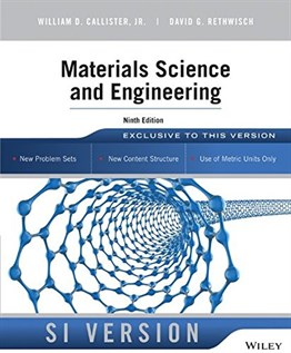 Materials Science and Engineering, 9th Ed. (SI Version)