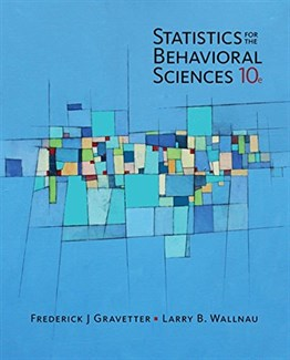 Statistics for the Behavioral Sciences, 10th Ed.