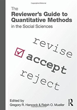 The Reviewers Guide to Quantitative Methods in The Social Sciences
