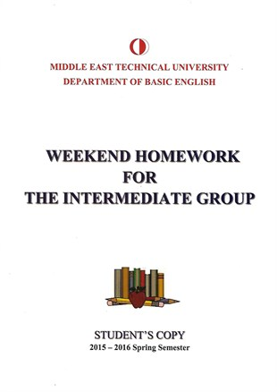 WEEKEND HOMEWORK FOR THE INTER.GROUP NEW